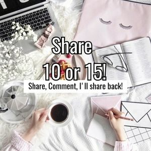 Other - COME SHARE WITH ME!! Share 10 or 15
